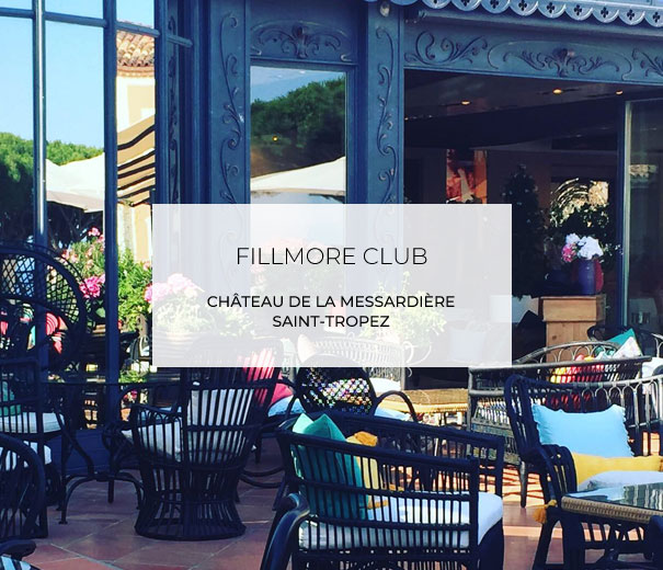 Fillmore Club Saint Tropez